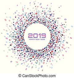 new year 2019 card colorful bright frame background glowing confetti circle new year design border