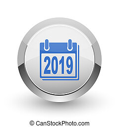 New year 2019 chrome border web and smartphone apps design round glossy icon.