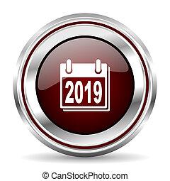 new year 2019 icon chrome border round web button silver metallic pushbutton