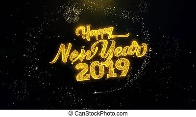 New Year 2019 written gold particles Exploding Fireworks...