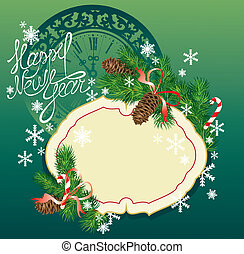 New Year background - fir tree branches and pine cones - frame on dark green background with clock