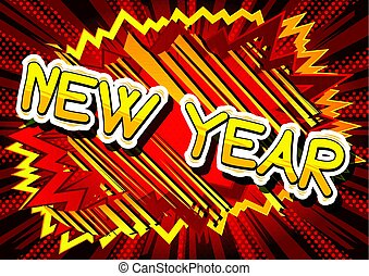 New Year - Comic book style word.