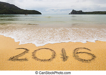 2016 - New Years 2016 is coming concept, 2016 word on sand ...