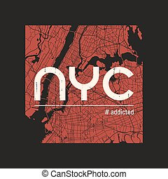 New York addicted t-shirt and apparel vector design, print, typo