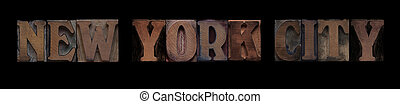 New York City in old wood type