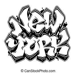New York graffiti style lettering banner