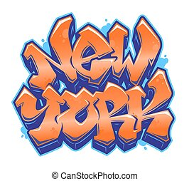 New York graffiti style lettering