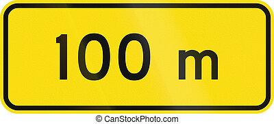 New Zealand road sign - 100 metres ahead