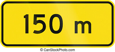 New Zealand road sign - 150 metres ahead