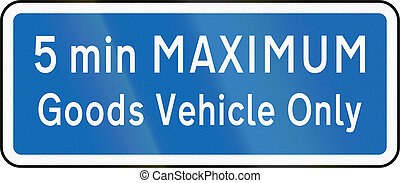 New Zealand road sign - Parking for goods vehicles only, 5 minute maximum