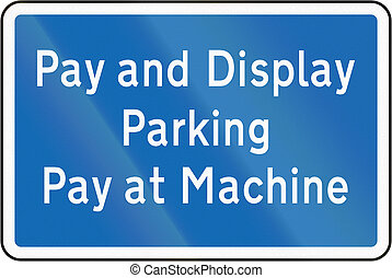 New Zealand road sign - Pay and Display parking zone