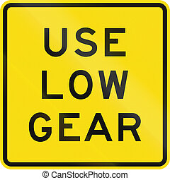 New Zealand road sign - Use low gear