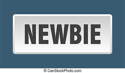 newbie button. newbie square white push button