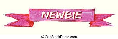 newbie ribbon - newbie hand painted ribbon sign
