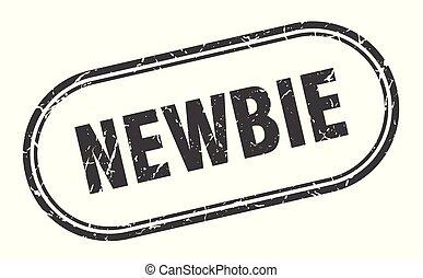 newbie stamp. newbie square grunge sign. newbie
