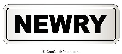 Newry City Nameplate - The city of Newry nameplate on a...
