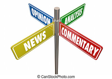 News Analysis Opinion Commentary Road Signs 3d Illustration