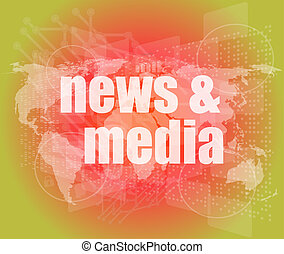 News and press concept: words News and media on digital...