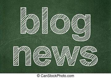 News concept: Blog News on chalkboard background