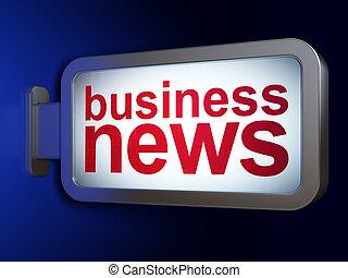 News concept: Business News on billboard background