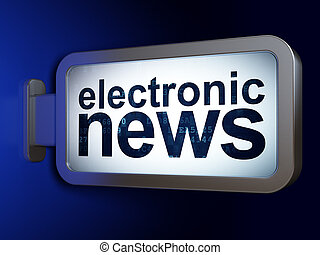 News concept: Electronic News on billboard background