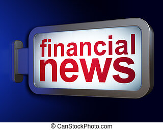 News concept: Financial News on billboard background