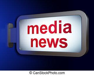 News concept: Media News on billboard background