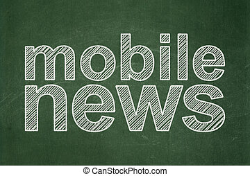 News concept: Mobile News on chalkboard background