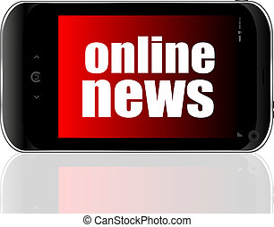 News concept. smartphone with online mobile news on display. Mobile phone