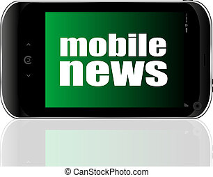 News concept. smartphone with text mobile news on display. Mobile phone