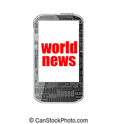 News concept. smartphone with text World news on display. Mobile phone isolated on white