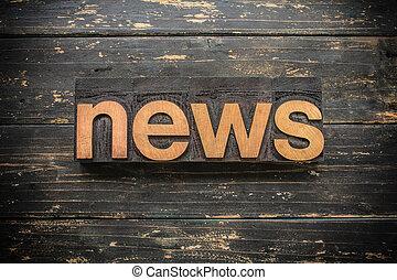 News Concept Vintage Wooden Letterpress Type Word