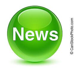 News glassy green round button