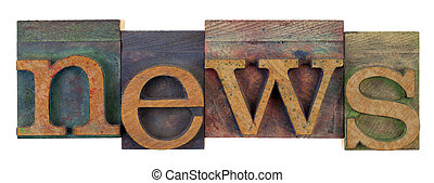 news in vintage letterpress type - the word news in vintage...