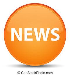 News special orange round button