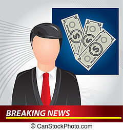 breaking news - newscaster with bills, breaking news. vector...