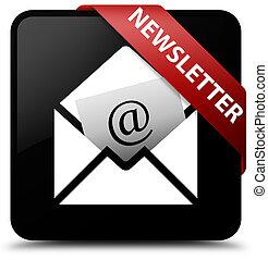 Newsletter black square button red ribbon in corner