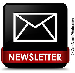 Newsletter black square button red ribbon in middle