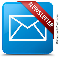 Newsletter cyan blue square button red ribbon in corner