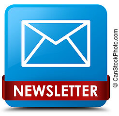 Newsletter cyan blue square button red ribbon in middle