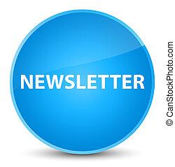 Newsletter elegant cyan blue round button