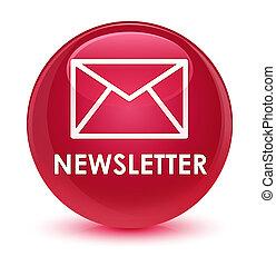 Newsletter glassy pink round button