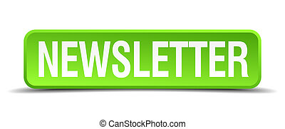 newsletter green 3d realistic square isolated button