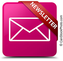 Newsletter pink square button red ribbon in corner