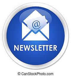 Newsletter premium blue round button