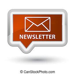 Newsletter prime brown banner button