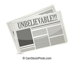 newspaper headline reading unbelievable illustration design...