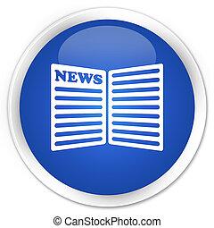 Newspaper icon premium blue round button