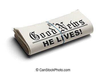 The Good News - Newspaper With The Good News and the...