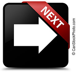 Next black square button red ribbon in corner
